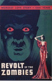 Revolt of the Zombies is the best movie in George Cleveland filmography.