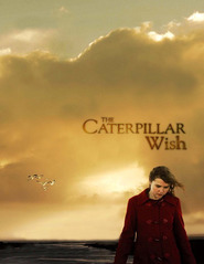 Caterpillar Wish is the best movie in Wendy Hughes filmography.