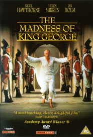 The Madness of King George - movie with Helen Mirren.