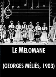 Le melomane is the best movie in Georges Melies filmography.