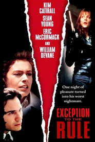 Exception to the Rule - movie with Kim Cattrall.