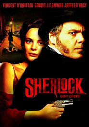 Sherlock - movie with Vincent D'Onofrio.