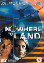Nowhere to Land is the best movie in Rachael Blake filmography.