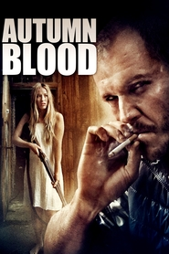 Autumn Blood is the best movie in George Lenz filmography.