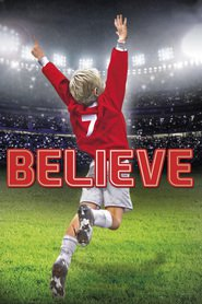 Believe - movie with Kerry Condon.
