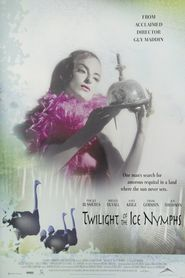 Twilight of the Ice Nymphs is the best movie in R.H. Thomson filmography.