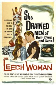 The Leech Woman is the best movie in John Van Dreelen filmography.