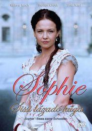 Sophie - Sissis kleine Schwester is the best movie in Daniela Ziegler filmography.