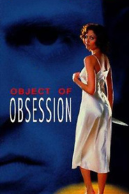 Object of Obsession is the best movie in Erika Anderson filmography.