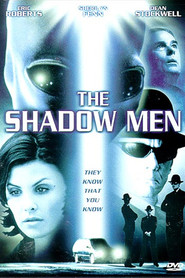 The Shadow Men - movie with Eric Roberts.