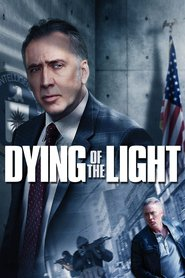 The Dying of the Light - movie with Anton Yelchin.