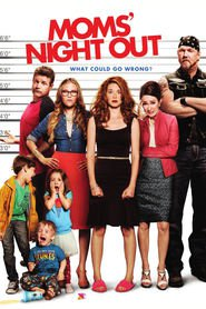 Moms' Night Out is the best movie in Trace Adkins filmography.