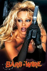 Barb Wire - movie with Pamela Anderson.