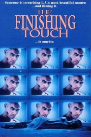 The Finishing Touch is the best movie in Ted Raimi filmography.