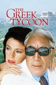 The Greek Tycoon - movie with Anthony Quinn.