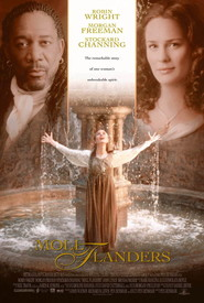 Moll Flanders - movie with Robin Wright.