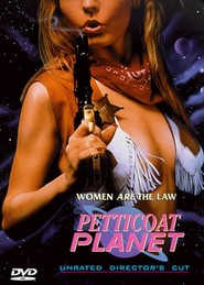 Petticoat Planet is the best movie in Elizabeth Kaitan filmography.