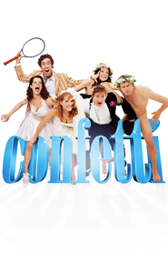 Confetti is the best movie in Stephen Mangan filmography.