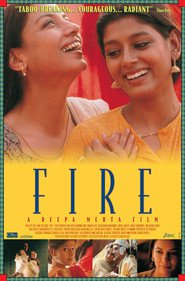 Fire - movie with Shabana Azmi.