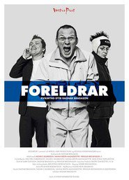 Foreldrar is the best movie in Gísli Örn Garðarsson filmography.