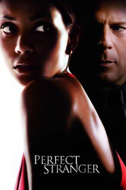 Perfect Stranger - movie with Bruce Willis.