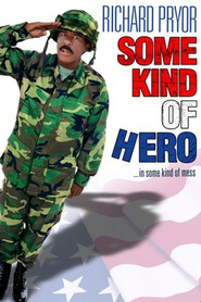 Some Kind of Hero is the best movie in Margot Kidder filmography.