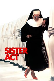 Sister Act - movie with Kathy Najimy.