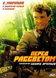 Pered rassvetom is the best movie in Igor Golovin filmography.
