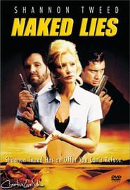 Naked Lies is the best movie in Hugo Stiglitz filmography.