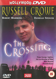 The Crossing is the best movie in Robert Mammone filmography.