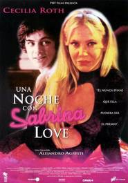 Una noche con Sabrina Love is the best movie in Cecilia Roth filmography.