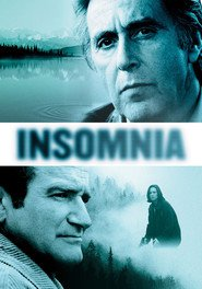 Insomnia - movie with Robin Williams.