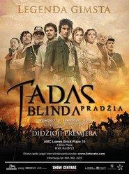 Tadas Blinda. Pradzia is the best movie in Tatyana Lyutayeva filmography.