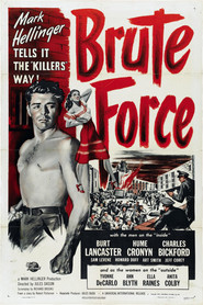 Brute Force - movie with Burt Lancaster.