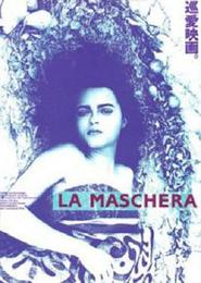 La maschera is the best movie in Valentina Lainati filmography.