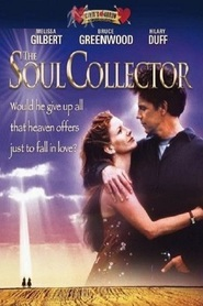 The Soul Collector - movie with Bruce Greenwood.