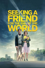 Seeking a Friend for the End of the World - movie with Steve Carell.