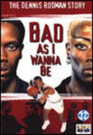 Bad As I Wanna Be: The Dennis Rodman Story - movie with Phillip Jarrett.