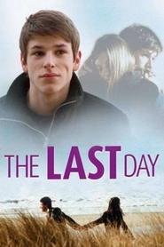 Le dernier jour is the best movie in Gaspard Ulliel filmography.