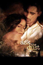 Ask the Dust - movie with Donald Sutherland.