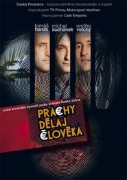 Prachy delaj cloveka is the best movie in Ondrej Vetchy filmography.
