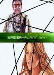 Spider-Plant Man is the best movie in Simon Pegg filmography.