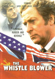 The Whistle Blower - movie with Michael Caine.