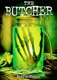 The Butcher - movie with Eric Roberts.