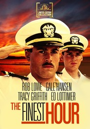 The Finest Hour - movie with Rob Lowe.