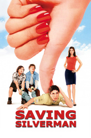 Saving Silverman - movie with Jack Black.