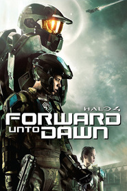 Halo 4: Forward Unto Dawn is the best movie in Masam Holden filmography.