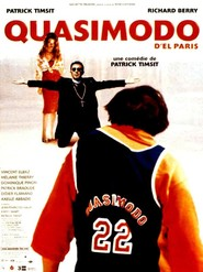 Quasimodo d'El Paris is the best movie in Melanie Thierry filmography.