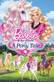Barbie & Her Sisters in A Pony Tale is the best movie in Peter Kelamis filmography.