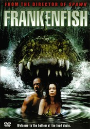 Frankenfish - movie with Mark Boone Junior.